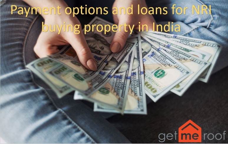 Payment options and Home Loans available for NRIs
